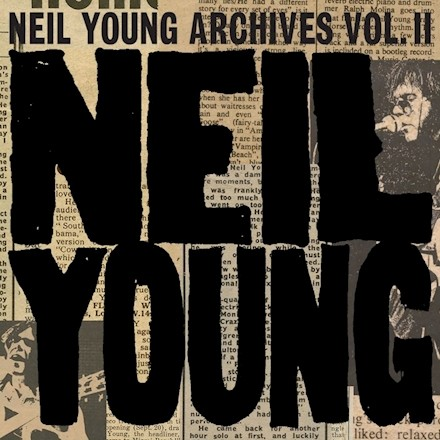 Neil Young - Archives Vol.II